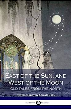 Книга East of the Sun, and west of the moon