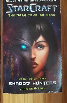 StarCraft - Shadow Hunters